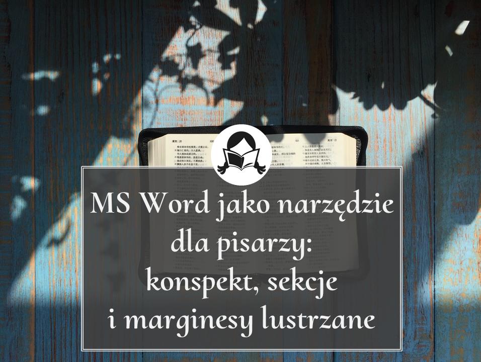 ms word konspekt sekcje marginesy lustrzane