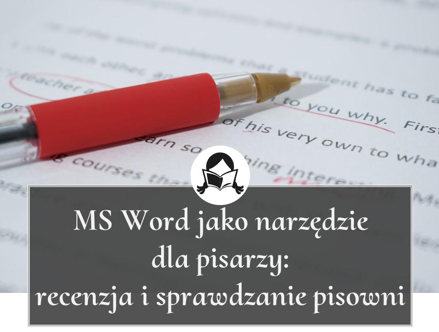 ms word recenzja pisownia