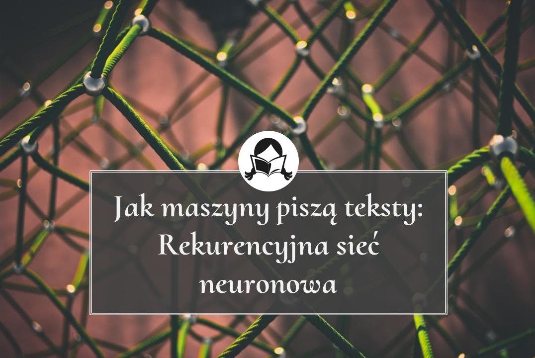 rekurencyjna sieć neuronowa